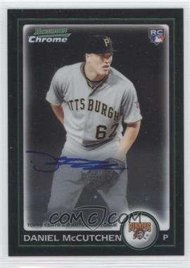 2010 Bowman Chrome - Rookie Autographs #214 - Daniel McCutchen