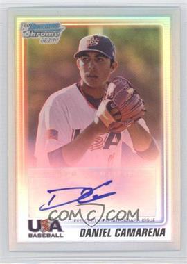 2010 Bowman Chrome - USA Stars - Refractors Autographs [Autographed] #USA-DC - Daniel Camarena /199