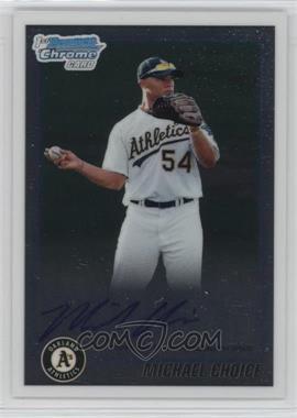 2010 Bowman Draft Picks & Prospects - Chrome Prospects Autographs #BDPP61 - Michael Choice