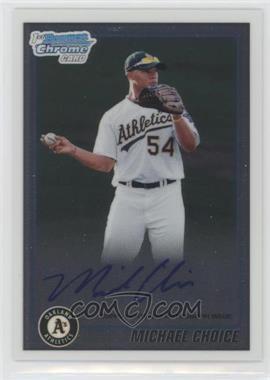 2010 Bowman Draft Picks & Prospects - Chrome Prospects Certified Autographs - [Autographed] #BDPP61 - Michael Choice