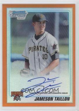 2010 Bowman Draft Picks & Prospects - Chrome Prospects Certified Autographs - Orange Refractor [Autographed] #BDPP79 - Jameson Taillon /25