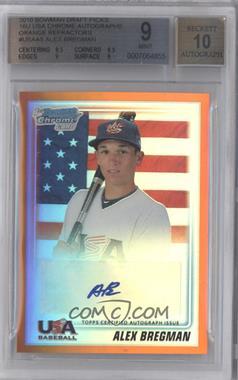 2010 Bowman Draft Picks & Prospects - USA Team Certified Autograph - Orange Refractor [Autographed] #USAA-5 - Alex Bregman /25 [BGS9]