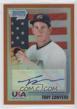 2010 Bowman Draft Picks & Prospects - USA Team Certified Autograph - Orange Refractor [Autographed] #USAA-8 - Troy Conyers /25