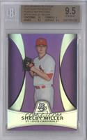 Shelby Miller [BGS 9.5]