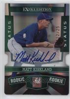 Matt Kirkland /25