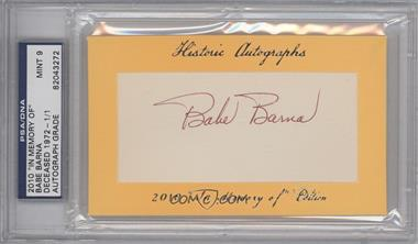 """2010 Historic Autographs Cut Autographs - """"In Memory of"""" Edition - [Autographed] #BABA - Babe Barna /1 [PSA/DNACertifiedAuto]"""