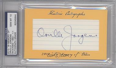 "2010 Historic Autographs Cut Autographs - ""In Memory of"" Edition - [Autographed] #ORJO - Orville Jorgens /1 [PSA/DNA Certified Auto]"
