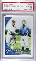 Babe Ruth, Lou Gehrig [PSA10GEMMT]