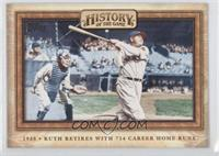Ruth Retires with 714 Career Home Runs (Babe Ruth)