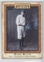 Ruth Sold to the Yankees (Babe Ruth)
