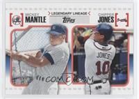 Mickey Mantle, Chipper Jones
