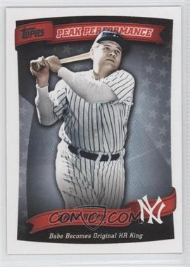 2010 Topps - Peak Performance #PP-5 - Babe Ruth