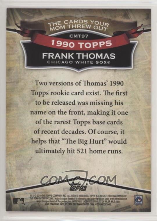2010 Topps The Cards Your Mom Threw Out Cmt97 Frank Thomas No