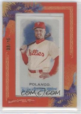 2010 Topps Allen & Ginter's - [Base] - Silk Mini Framed #310 - Placido Polanco /10