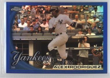 2010 Topps Chrome - [Base] - Blue Refractor #144 - Alex Rodriguez /199