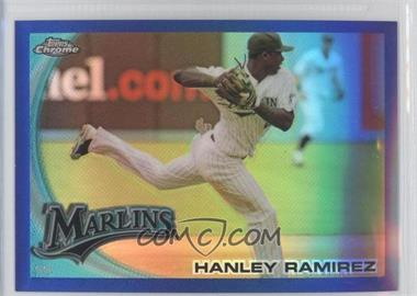 2010 Topps Chrome - [Base] - Blue Refractor #153 - Hanley Ramirez /199