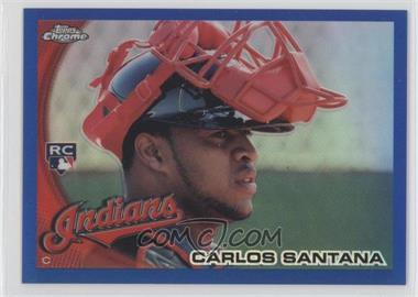 2010 Topps Chrome - [Base] - Blue Refractor #198 - Carlos Santana /199