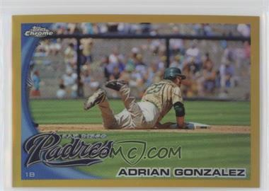 2010 Topps Chrome - [Base] - Gold Refractor #25 - Adrian Gonzalez /50
