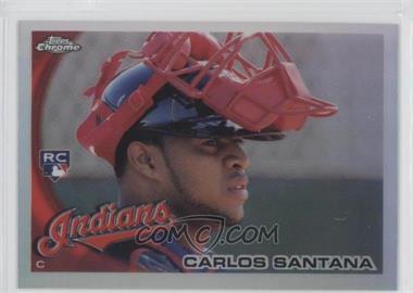 2010 Topps Chrome - [Base] - Refractor #198 - Carlos Santana