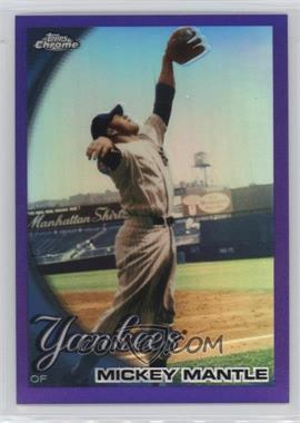 2010 Topps Chrome - [Base] - Retail Purple Refractor #7 - Mickey Mantle /599