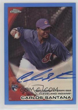 2010 Topps Chrome - [Base] - Rookie Autographs Blue Refractor #198 - Carlos Santana /199