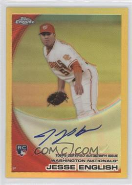 2010 Topps Chrome - [Base] - Rookie Autographs Gold Refractor #203 - Jesse English /50