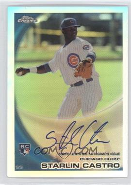 2010 Topps Chrome - [Base] - Rookie Autographs Refractor #195 - Starlin Castro /499