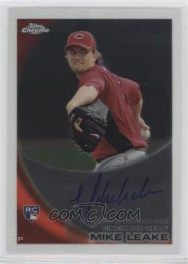 2010 Topps Chrome - [Base] - Rookie Autographs #176 - Mike Leake