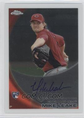2010 Topps Chrome - [Base] - Rookie Autographs #176 - Mike Leake