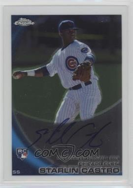 2010 Topps Chrome - [Base] - Rookie Autographs #195 - Starlin Castro