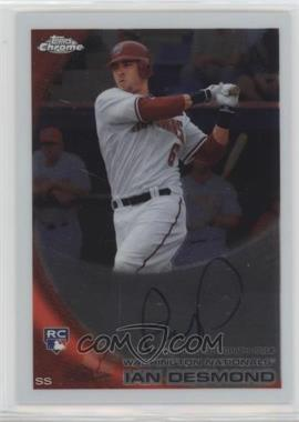 2010 Topps Chrome - [Base] - Rookie Autographs #205 - Ian Desmond