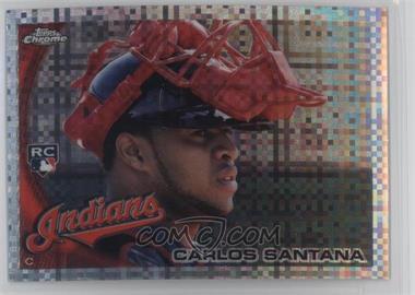 2010 Topps Chrome - [Base] - X-Fractor #198 - Carlos Santana