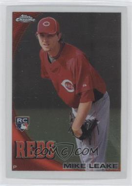 2010 Topps Chrome - [Base] #176 - Mike Leake