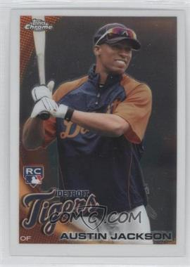 2010 Topps Chrome - [Base] #177 - Austin Jackson