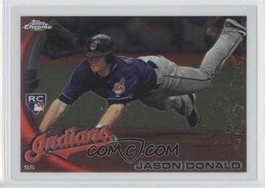 2010 Topps Chrome - [Base] #180 - Jason Donald