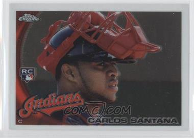 2010 Topps Chrome - [Base] #198 - Carlos Santana