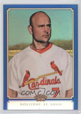 2010 Topps Chrome - Topps 206 Chrome - Blue Refractor #TC1 - Matt Holliday /199