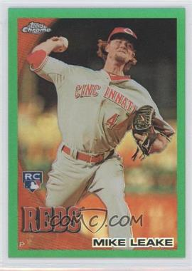 2010 Topps Chrome - Wrapper Redemption [Base] - Green Refractor #176 - Mike Leake /599