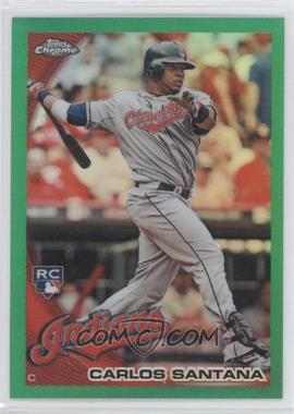 2010 Topps Chrome - Wrapper Redemption [Base] - Green Refractor #198 - Carlos Santana /599