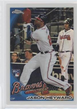2010 Topps Chrome - Wrapper Redemption [Base] - Refractor #174 - Jason Heyward