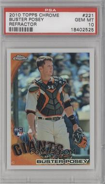 2010 Topps Chrome - Wrapper Redemption [Base] - Refractor #221 - Buster Posey [PSA 10]