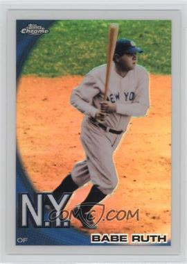 2010 Topps Chrome - Wrapper Redemption [Base] - Refractor #222 - Babe Ruth