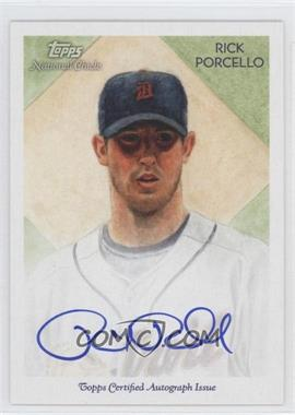 2010 Topps National Chicle - Certified Autograph - [Autographed] #NCA-RP - Rick Porcello