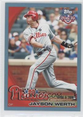2010 Topps Opening Day - [Base] - Blue #166 - Jayson Werth /2010