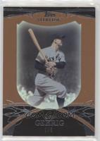 Lou Gehrig [EX to NM] #/5