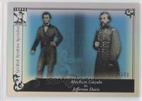Abraham Lincoln, Jefferson Davis /399