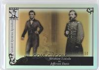 Abraham Lincoln vs. Jefferson Davis /50
