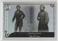 Abraham Lincoln vs. Jefferson Davis [NoneEXtoNM]