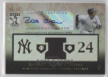 2010 Topps Tribute - Relic Autographs #TAR-RC - Robinson Cano /99