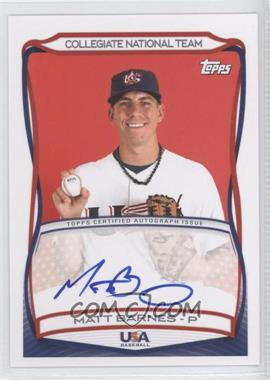 2010 Topps USA Baseball Team - Autographs #A-22 - Matt Barnes